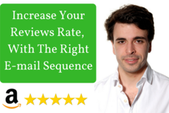 Package: The E-mail Sequence That Will Increase Your Reviews Rate