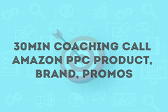 Package: 30min Coaching Call - Amazon PPC Product, Brand, Promos