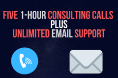 Package: FIVE 1-Hour Consulting Calls + UNLIMITED Email Support