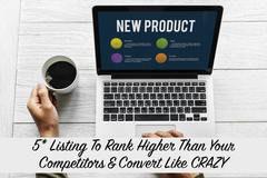 Package: 5* Listing To Rank Higher Than Your Competitors & Convert