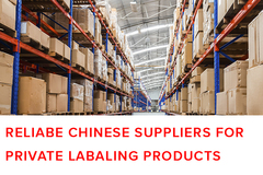 Package: Reliabe Chinese Suppliers for Private labaling Products