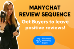 Package: Get Positive Reviews on Autopilot with ManyChat Flows