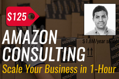 Package: 1-Hour Amazon FBA Consulting Call with $2.1M/Yr Seller