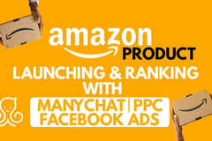 Package: I Will Amazon Product Launching And Ranking With Manychats